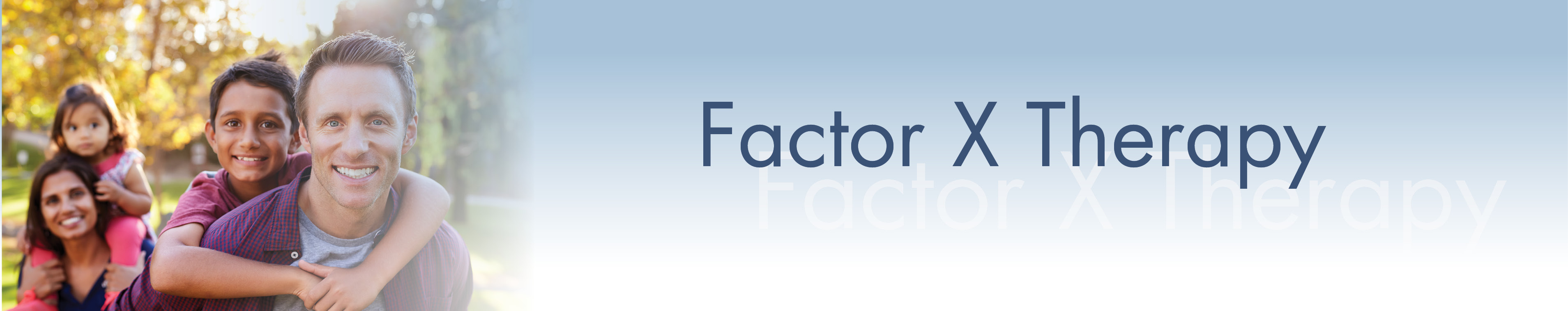 Factor-X Therapy
